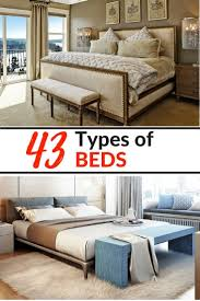 Image Leominster Check Out These 43 Different Types And Styles Of Beds All Styles Included As Well As Bed Size Chart This Is Your Ultimate Bed Guide Sandra Steffen Check Out These 43 Different Types And Styles Of Beds All Styles