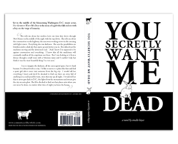 book cover design and book layout 1 color printing you secretly want me dead