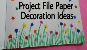 project file pages decoration ideas attractive projects art craft ideas for ur