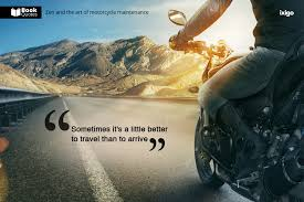 Motorcycle Quotes Interesting Book Quotes Zen And The Art Of Motorcycle Maintenance Ixigo