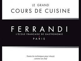 Le Grand Cours De Cuisine Ferrandi Un Livre De Michel Tanguy