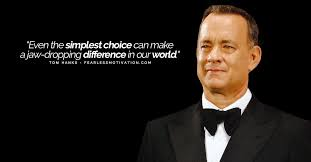 This quote will arguably remain as hanks' most famous movie quote forever. All Time Best Tom Hanks Quotes That Ll Bring You To Life