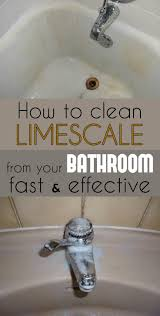 how to clean limescale from your bathroom fast and effective cleaning ideas com