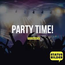 Party Time Wochenend Sprüche Party Sprüche Status Sprüche Für