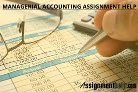 managerial accounting assignment help managerial accounting assignment help
