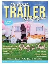 Vintage Trailer Magazine 38 by Vintage Trailer Magazine - issuu