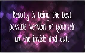 Your Beautiful Inside And Out Quotes