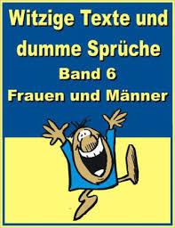Witzige Texte Und Dumme Sprueche Band 6 Frauen Und Maennernook Book
