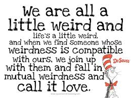 Dr Seuss Weird Love Quote Poster Adorable Dr Seuss On Love Quotes Hover Me