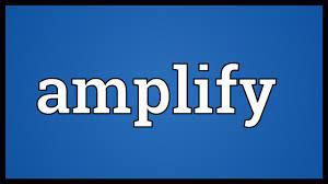 Amplify Meaning - YouTube