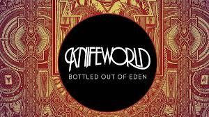<b>Knifeworld</b>: <b>Bottled</b> Out Of Eden | Louder