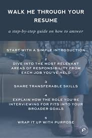 Answer This Interview Question Walk Me Through Your Resume Step
