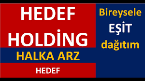 HEDEF Holding Halka Arz hangi bankalar, izahname, eşit mi? talep toplama  tarihi ne zaman? - YouTube
