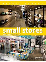 Retail Spaces: Small Stores under 250m2 (2,700 sq. ft.) As every retailer  and store design ...