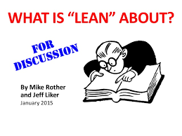 What Is Lean What Is Lean About