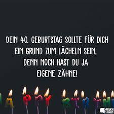 Sprüche Zum 40 Geburtstag