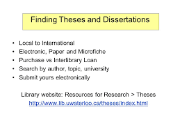 finding theses and dissertations local to international electronic  1 finding theses