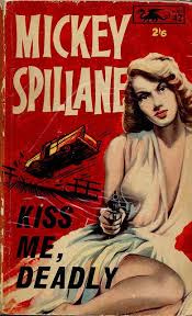 kiss me deadly mickey spillane signet books us new american library cover art by james meese kus mij kiss me deadly mickey spillane