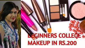 college makeup essentials under rs 200 indian beginners affordable makeup kit in hindi