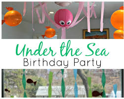 under the sea birthday party mommy s