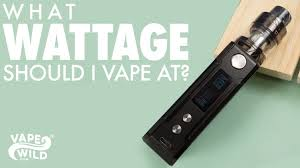 Voltage Wattage Chart What Wattage Should You Vape At How To Decide On Watts