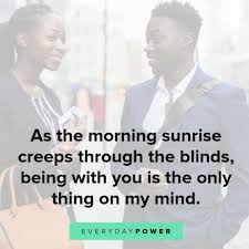 60 Good Morning Quotes For Him So Hell Feel Appreciated 2019