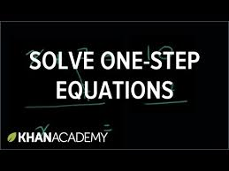 one step addition subtraction equations video khan academy