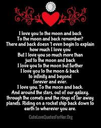 I Love You To The Moon Quotes I Love You to the Moon and Back Poem Cute Love Quotes for Her 1