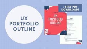 Killer Ux Design Pdf Ux Portfolio Outline Pdf Template What I Use For My Ux Portfolio As A Ux Product Designer