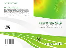 Clement Lindley Wragge, 978-620-0-82795-1, 6200827958 ,9786200827951