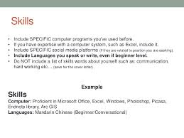 Skills Example Skills Computer: Proficient in Microsoft Office ...