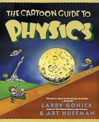 the cartoon guide to physics gonick larry