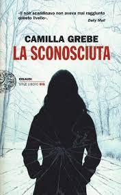 La sconosciuta di Grebe Camilla - Bookdealer