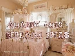 Shabby Chic Bedrooms Shabby Chic Bedroom Ideas My Guide To Transform With Vintage Style