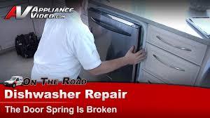 How To Repair Dishwasher Kitchenaid Whirlpool Dishwasher Repair The Door Spring