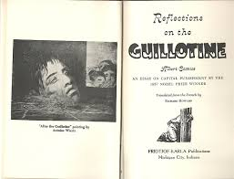 reflections on the guillotine an essay on capital punishment by reflections on the guillotine an essay on capital punishment by the 1957 nobel prize winner camus