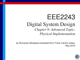 Digital Design 2nd Edition By Frank Vahid Eee2243 Digital System Design Chapter 9 Advanced Topic