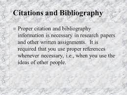 Proper Bibliography Citations All Specific Non Common Knowledge Must Be Cited