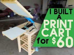 how to build a screen printing cart