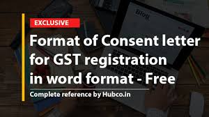 Free Download Letter Format Of Consent Letter For Gst Registration In Word Format