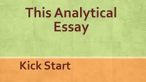 this analytical essay kick start what you need is a blueprint a  1 this analytical essay kick start
