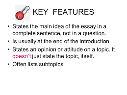 a road map for your essay ppt  key features states the main idea of the essay in a complete sentence not in