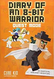 diary of an 8 bit warrior quest mode book 5 8 bit