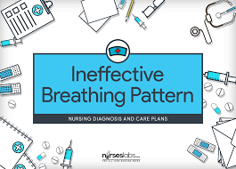 Ineffective Breathing Pattern Care Plan