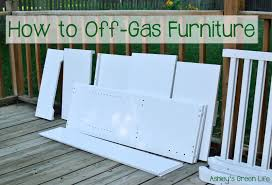 Off Gassing Cabinets Ashleys Green Life Green Nursery How To Off Gas Furniture