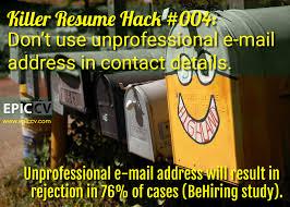 killer resume hacks epic cv killer resume hack 004 don t use unprofessional e mail address