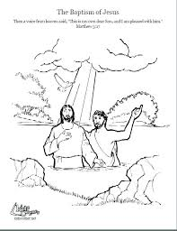 Jesus Getting Baptized Coloring Page Baptism Coloring Page Being