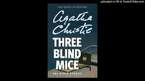 three blind mice short story by agatha christie part 2 audiobook
