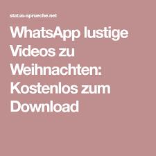 Whatsapp Lustige Videos Zu Weihnachten Kostenlos Zum Download