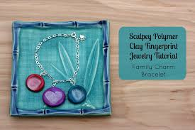 hello creative family s sculpey polymer clay fingerprint jewelry tutorial family charm bracelet a great